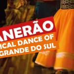 Vanerão: A Typical Dance of Rio Grande do Sul